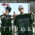 Trill(Feat. Dok2) - Jay Park