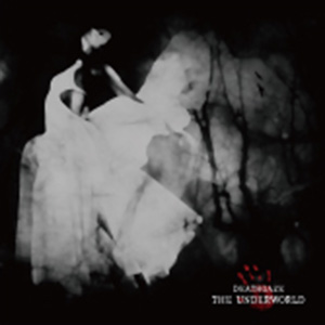 THE UNDERWORLD by Deathgaze