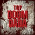 Doom Dada - T.O.P