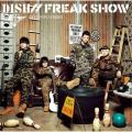 FREAK SHOW - DISH//