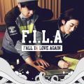 F.I.L.A(Fall In Love Again)