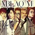 Be A Man(남자답게) - MBLAQ