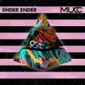 Ender Ender - MUCC