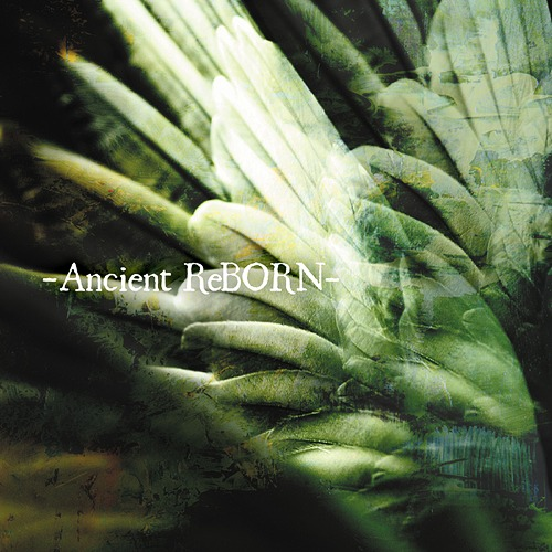Mini album -Ancient ReBORN- by MISARUKA