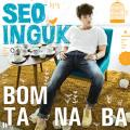 Bomtanaba(Mellow Spring) by Seo In Guk