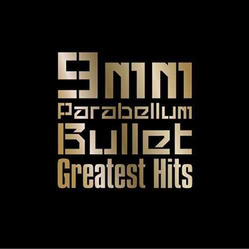 Album Greatest Hits by 9mm Parabellum Bullet