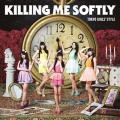 Killing Me Softly - TOKYO GIRLS' STYLE