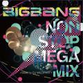 BIGBANG NON STOP MEGA MIX
