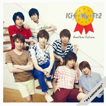 Single Another Future by Kis-My-Ft2