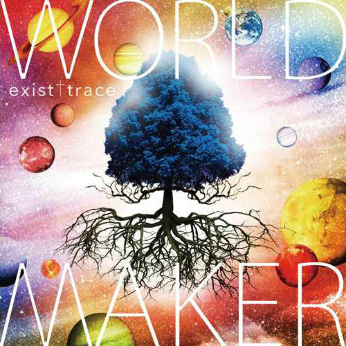 Album WORLD MAKER by exist†trace
