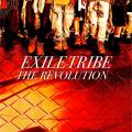 THE REVOLUTION - EXILE TRIBE