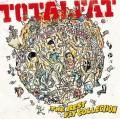 Good Fight & Promise You by TOTALFAT