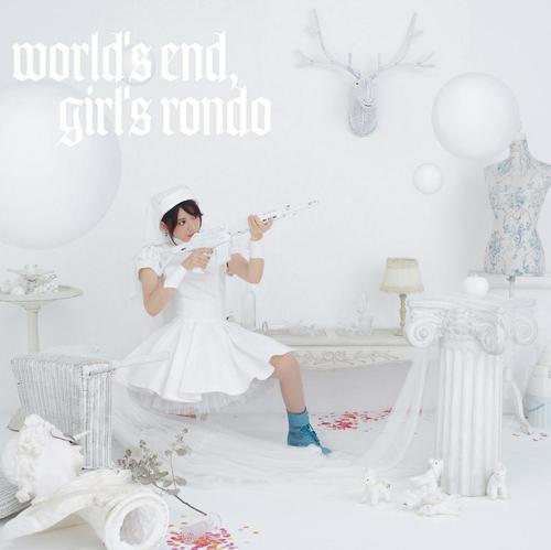Single world's end, girl's rondo by Kanon Wakeshima
