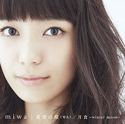 Single Kibou no Wa by miwa