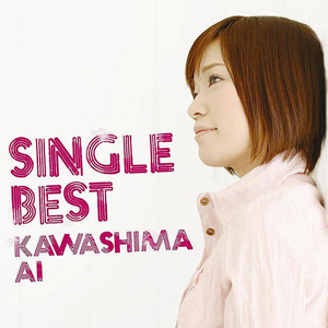 Album SINGLE BEST by Ai Kawashima
