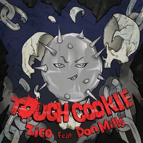Tough Cookie(Feat. Don Mills) by ZICO