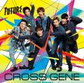 Future - CROSS GENE