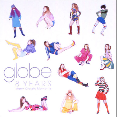 Album 8 years~Many Classic Moments~ by globe