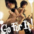 Go For It! - GRANRODEO