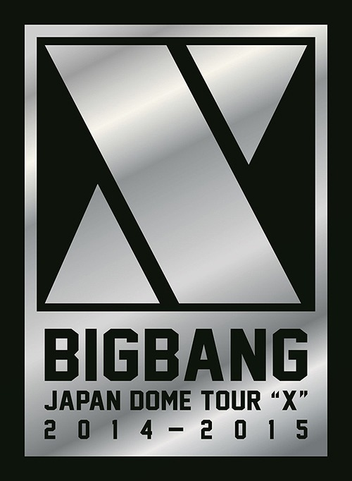 "Album BIGBANG JAPAN DOME TOUR 2014~2015 ""X"" by Big Bang"