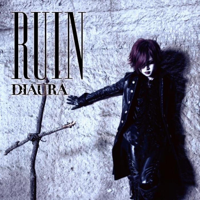 Single RUIN by DIAURA