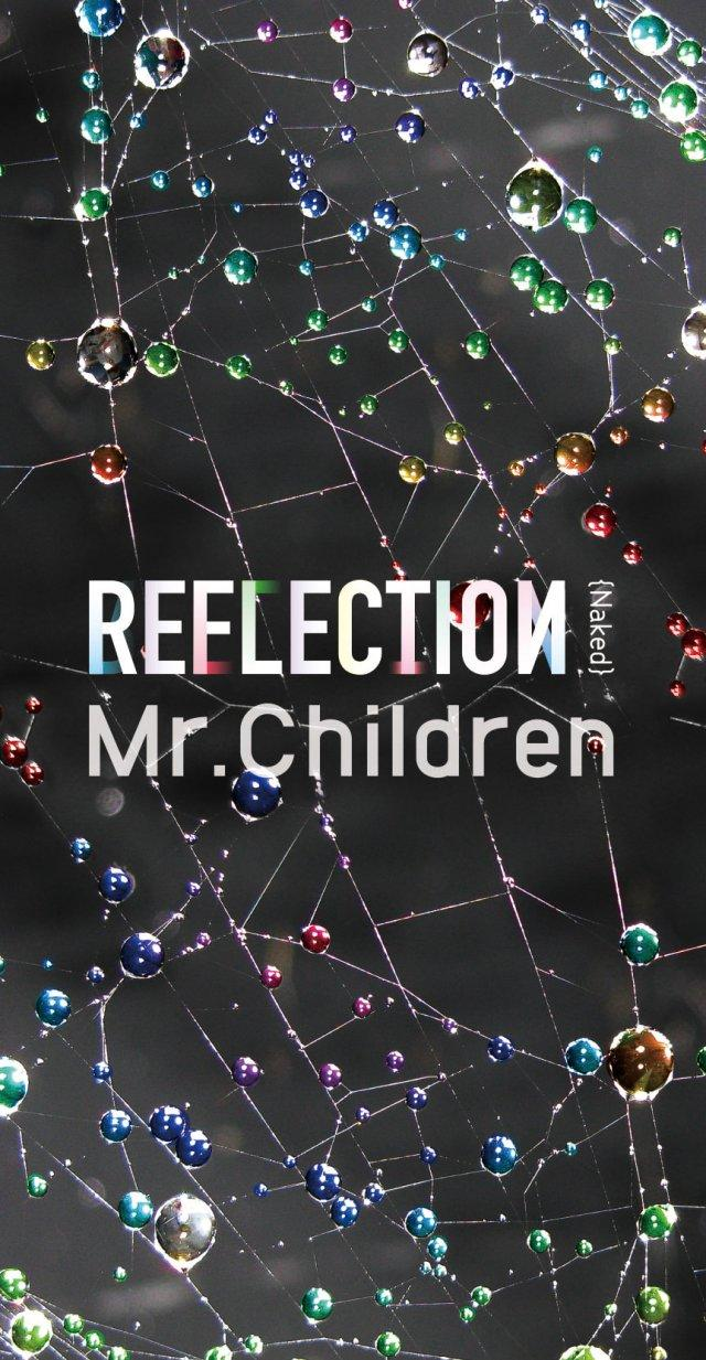 Album REFLECTION {Naked} by Mr.Children