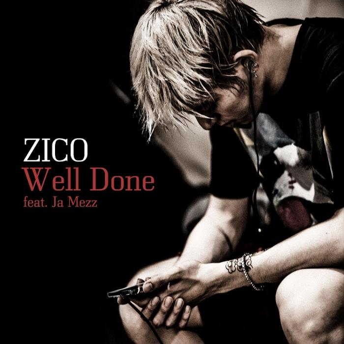 Well Done(Feat. Ja Mezz) by ZICO