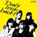 Dont look back! - NMB48