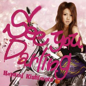 Single See you Darling by Hayami Kishimoto