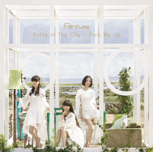 Single Relax In The City / Pick Me Up by Perfume
