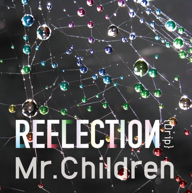 Album REFLECTION {Drip} by Mr.Children