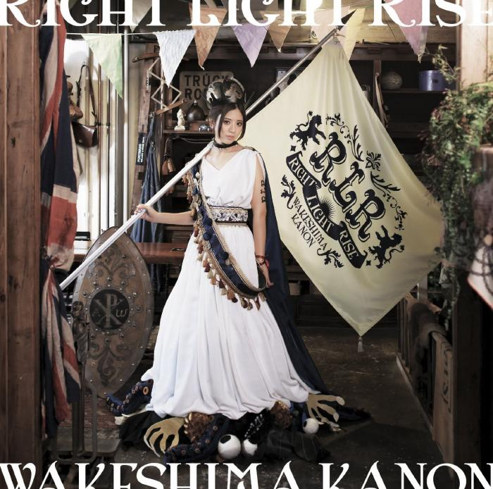 Single RIGHT LIGHT RISE by Kanon Wakeshima
