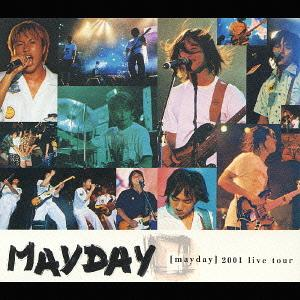 Album 2001 Live Tour by Mayday