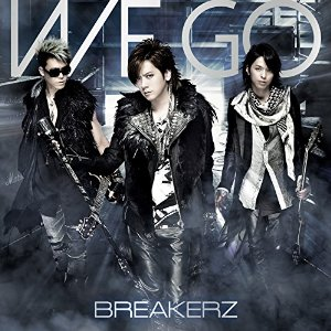 Single WE GO by BREAKERZ