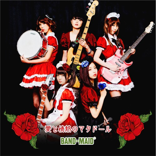Single Ai to Jonetsu no Matador by BAND-MAID