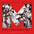 Kato Miliyah M-Mix ~Mastermix Vol.1~