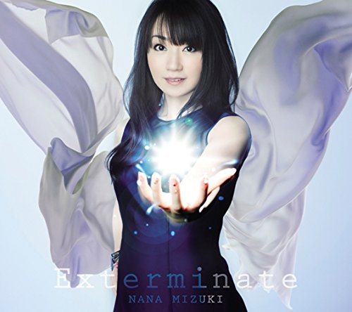 Single Exterminate by Nana Mizuki