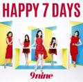 HAPPY 7 DAYS by 9nine