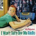 I Wont Turn Off My Radio - Ken Yokoyama