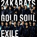 24karats Gold Soul by EXILE