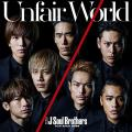 Unfair World by Sandaime J Soul Brothers