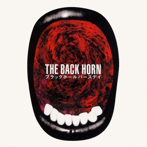 Single Black Hole Birthday by THE BACK HORN