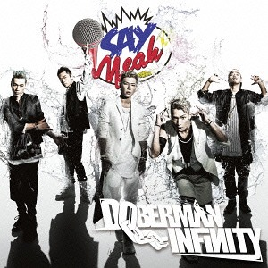 Single Say Yeah!! by DOBERMAN INFINITY