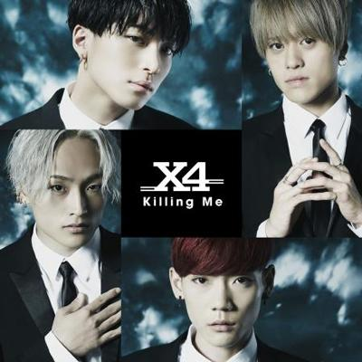 Single Killing Me by X4