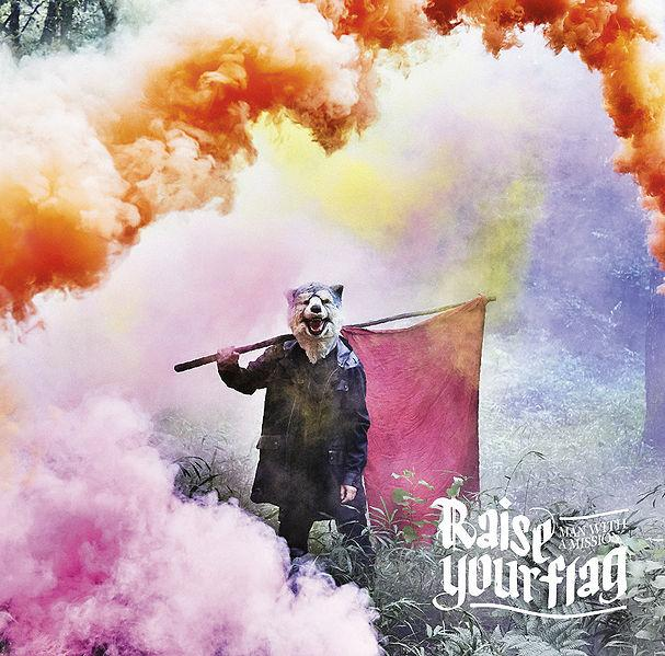 Single Raise your flag by MAN WITH A MISSION