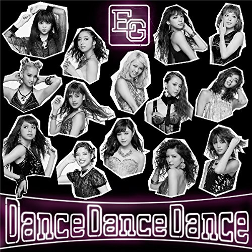 Single Dance Dance Dance by E-Girls
