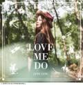 Love Me Do(러브 미 두) - Jang Jae In