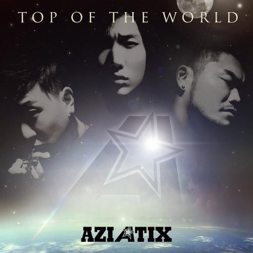 Album Top Of The World by Aziatix