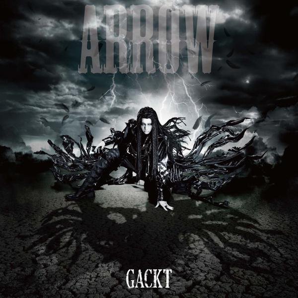 Single ARROW by GACKT
