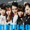 Must be now - NMB48